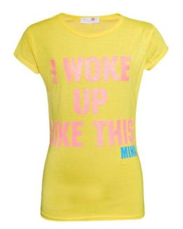 T-shirt - Minx I Woke Up Yell